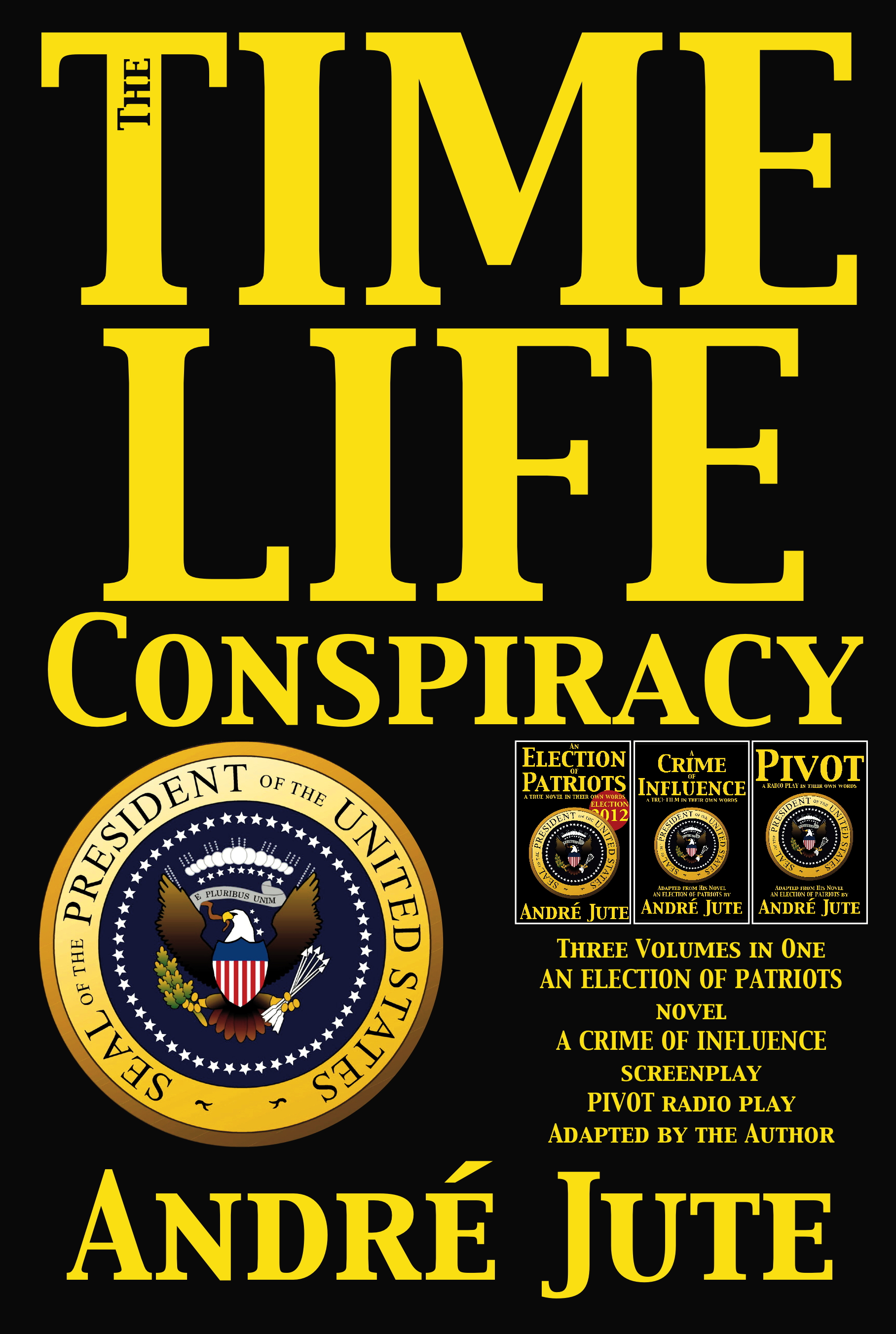 THE TIME-LIFE CONSPIRACY omnibus of novel, screenplay, radio script